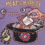 Meat Puppets Classic Puppets