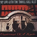 My Life With The Thrill Kill Kult Confessions Of A Knife...