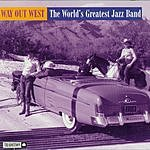 The World's Greatest Jazz Band Way Out West