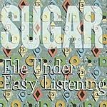 Sugar File Under: Easy Listening