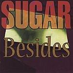 Sugar Besides