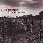 Lori Carson Stolen Beauty