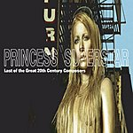 Princess Superstar Last Of The Great 20th Century Composers (Parental Advisory)