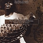 360 Degrees Presents The Library Of Congress Endangered Music Project: The Yoruba/Dahomean Collection- Orishas Across The Ocean