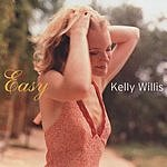 Kelly Willis Easy