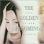The Golden Palominos This Is How It Feels