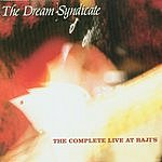 Dream Syndicate The Complete Live At Raji's