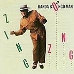 Kanda Bongo Man Zing Zong