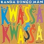 Kanda Bongo Man Kwassa Kwassa