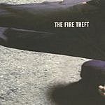 The Fire Theft The Fire Theft