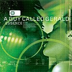 A Guy Called Gerald Essence