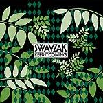 Swayzak Keep It Coming