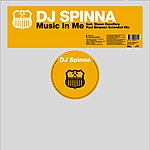 DJ Spinna Music In Me