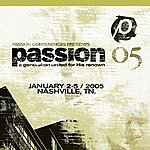 Passion Worship Band Passion 05: Live EP