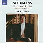 Bernd Glemser Symphonic Etude, Op.13/Phantasie in C Major, Op.17