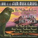 William Stromberg Film Music Classics: The Maltese Falcon And Other Film Scores