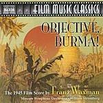 William Stromberg Film Music Classics: Objective, Burma!