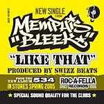 Memphis Bleek Like That