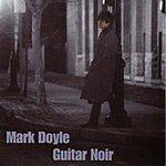 Mark Doyle Guitar Noir