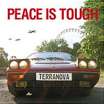 Terranova Peace Is Tough