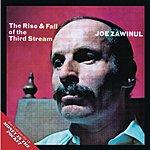 Joe Zawinul The Rise & Fall Of The Third Stream