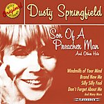 Dusty Springfield Son Of A Preacher Man And Other Hits (Remastered)