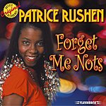 Patrice Rushen Forget Me Nots And Other Hits (Remastered)