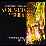Mark Doyle Solstice At The Cathedral