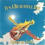 It's A Beautiful Day Creed Of Love
