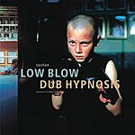 Taishan Low Blow/Dub Hypnosis