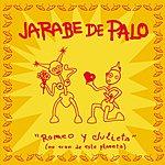 Jarabe De Palo Romeo Y Julieta