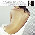 Peabo Bryson Bedroom Classics, Vol.2 (Remastered)