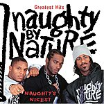 Naughty By Nature Greatest Hits: Naughty's Nicest