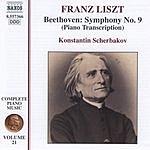 Konstantin Scherbakov Liszt - Complete Piano Music, Vol.21: Beethoven Symphony No.9, Piano Transcription