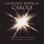 Tonus Peregrinus The Naxos Book Of Carols