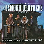 Osmond Brothers Greatest Country Hits