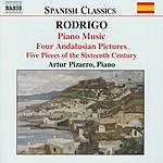 Artur Pizarro Piano Music, Vol.1: Four Andalusian Pictures/Five Pieces Of The Sixteenth Century