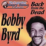 Bobby Byrd The Legendary Henry Stone Presents Bobby Byrd: Back From The Dead