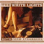 White Lights Gifts From Strangers