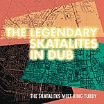 The Skatalites The Legendary Skatalites In Dub