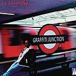Le Magnifiq Graffiti Junction