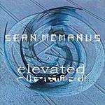 Sean McManus Elevated