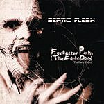Septic Flesh Forgotten Paths (The Early Days)