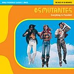 Os Mutantes World Psychedelic Classics 1: Brazil - The Best Of Os Mutantes