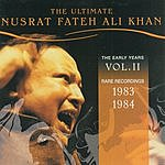 Nusrat Fateh Ali Khan The Ultimate Nusrat Fateh Ali Khan: The Early Years, Vol.II