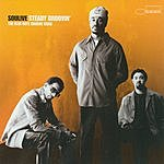 Soulive Steady Groovin': The Bluenote Groove Sides