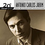 Cover Art: 20th Century Masters - The Millennium Collection: The Best Of Antonio Carlos Jobim