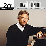 David Benoit 20th Century Masters - The Millennium Collection: The Best Of David Benoit