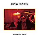 Randy Newman Good Old Boys (Remastered/Bonus Track)
