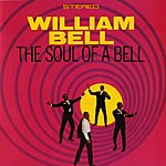 William Bell The Soul Of A Bell